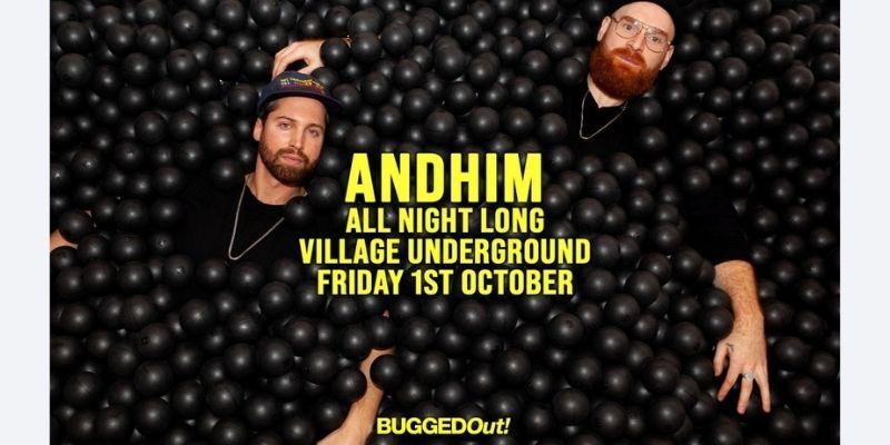 Andhim 'All Night Long' at Village Underground