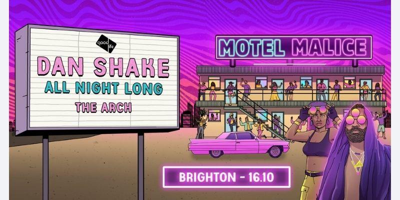 Good Life with Dan Shake at The Arch, Brighton