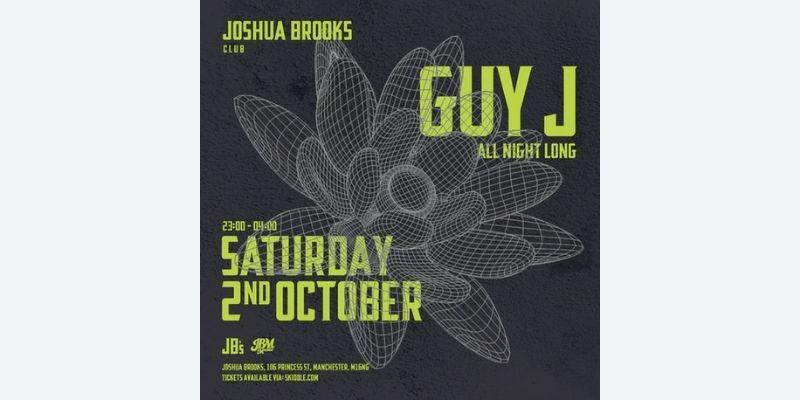 Guy J All Night Long - Joshua Brooks - Manchester