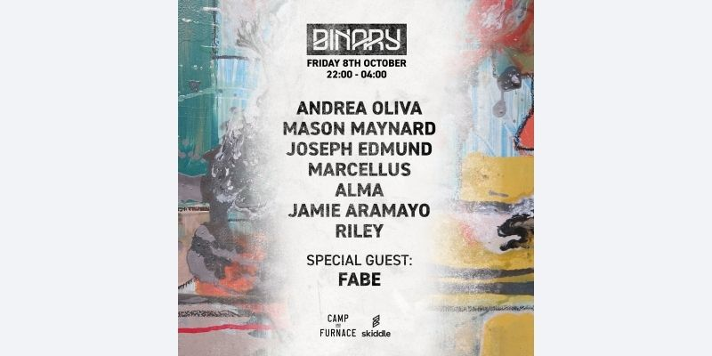 Binary Presents Andrea Oliva + more - Camp & Furnace - Liverpool